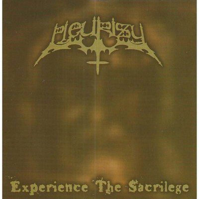 pleurisy – experience the sacrilege [re-release]
