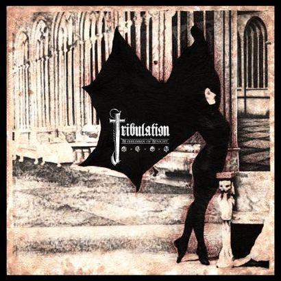 tribulation – the children of the night