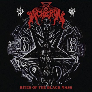 acheron – the rites of the black mass [re-release]