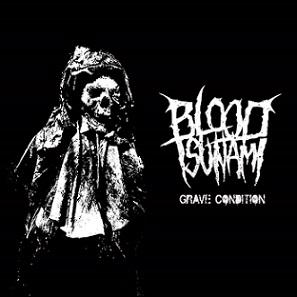 blood tsunami – grave condition