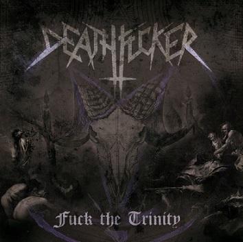 deathfucker- fuck the trinity [demo]