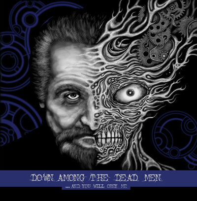 down among the dead man – …and you will obey me