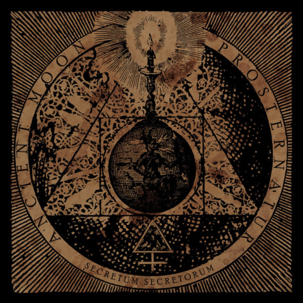 ancient moon / prosternatur – secretum secretorum [split]