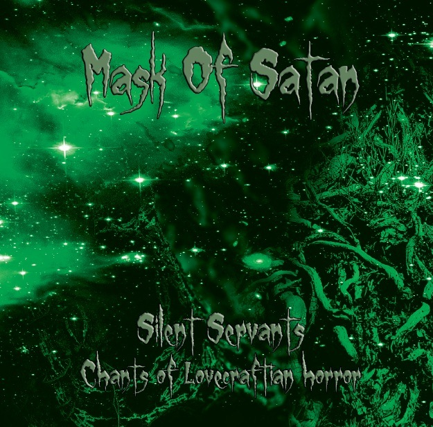 mask of satan – silent servants (chants of lovecraftian horror)