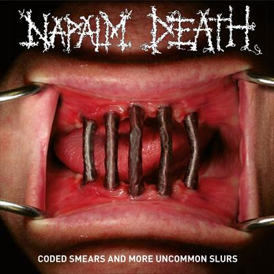 napalm death – coded smears and more uncommon slurs