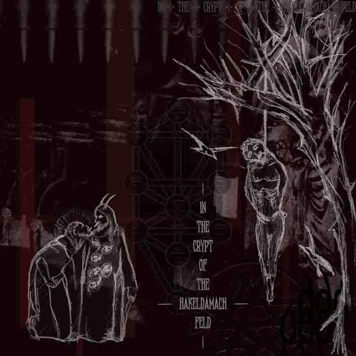 throneum / pazuzu [cri] – in the crypt of the hakeldamach feld [split]