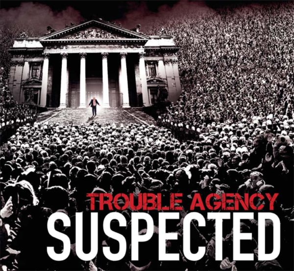 trouble agency – suspected