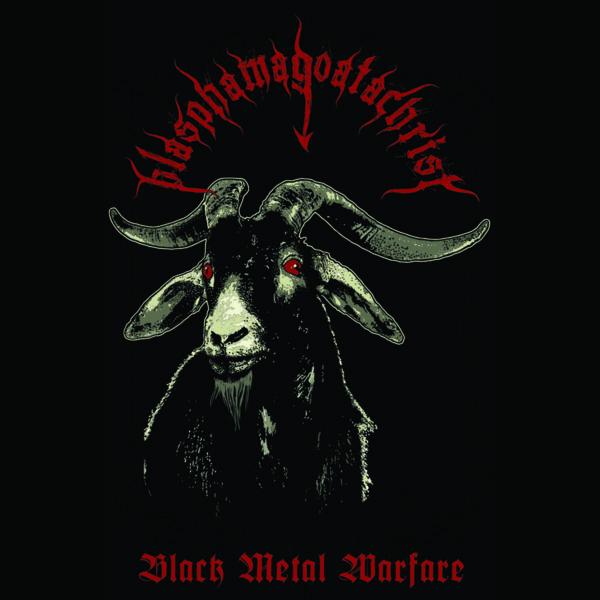 blasphamagoatachrist – black metal warfare [demo]