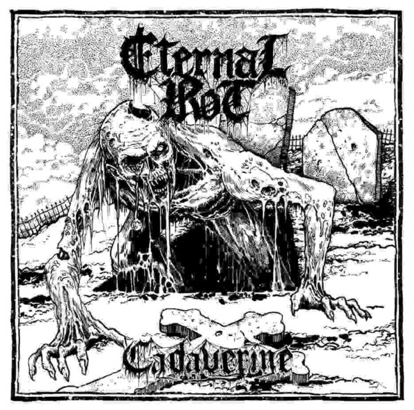 eternal rot – cadaverine