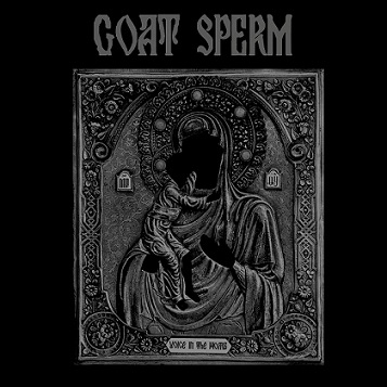 goat sperm [ukr] – voice in the womb [ep]