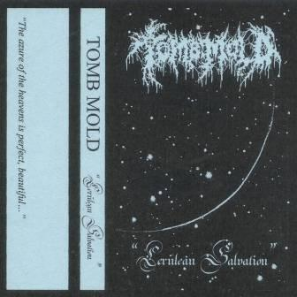tomb mold – cerulean salvation [ep]
