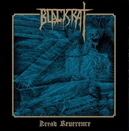 blackrat – dread reverence