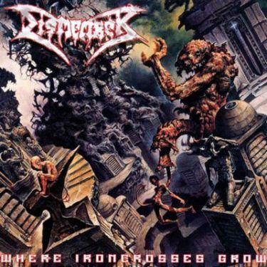 dismember – where ironcrosses grow