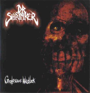 dr. shrinker – grotesque wedlock