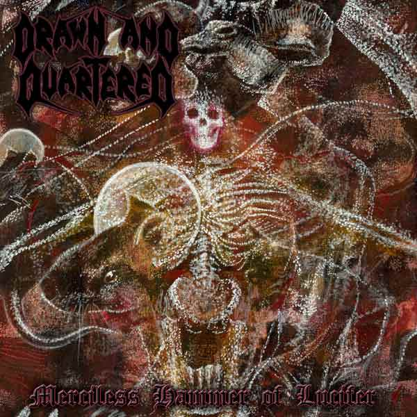 drawn and quartered – merciless hammer of lucifer
