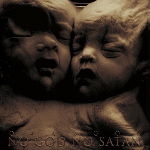 otargos – no god, no satan