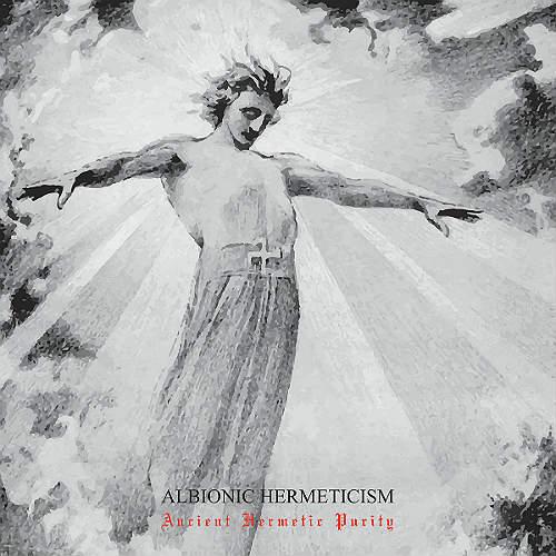 albionic hermeticism – ancient hermetic purity