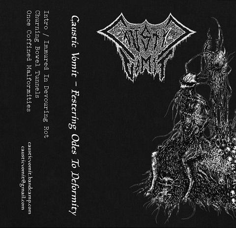 caustic vomit – festering odes to deformity [demo]