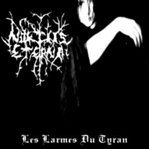 noktiis eterna – les larmes du tyran