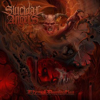 suicidal angels – eternal domination