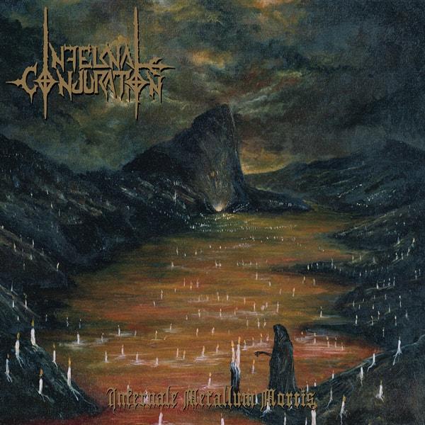infernal conjuration – infernale metallum mortis