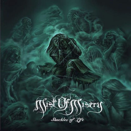 mist of misery – shackles of life [ep]
