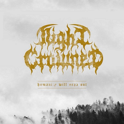night crowned – humanity will echo out [ep]
