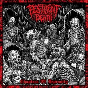 pestilent death – chapters of depravity