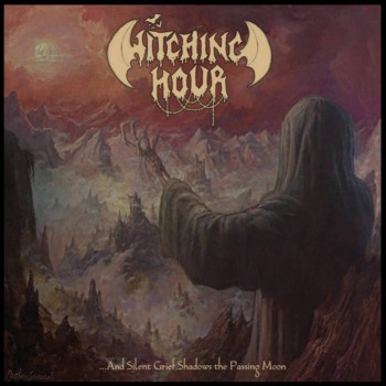 witching hour [ger] – …and silent grief shadows the passing moon