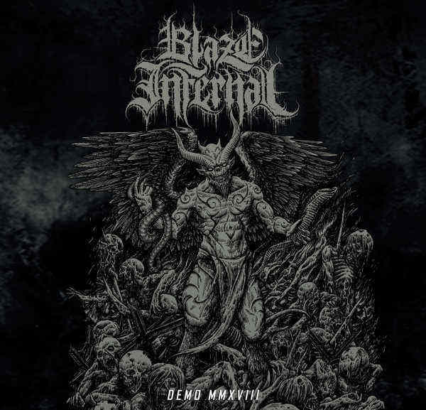 blaze infernal – demo mmxviii [demo]