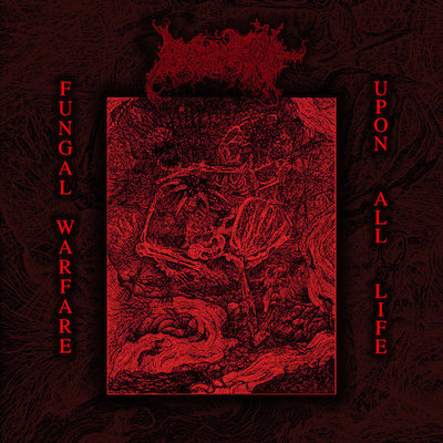 blood spore – fungal warfare upon all life [ep]