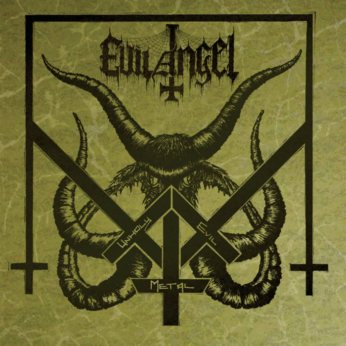 evil angel – unholy evil metal