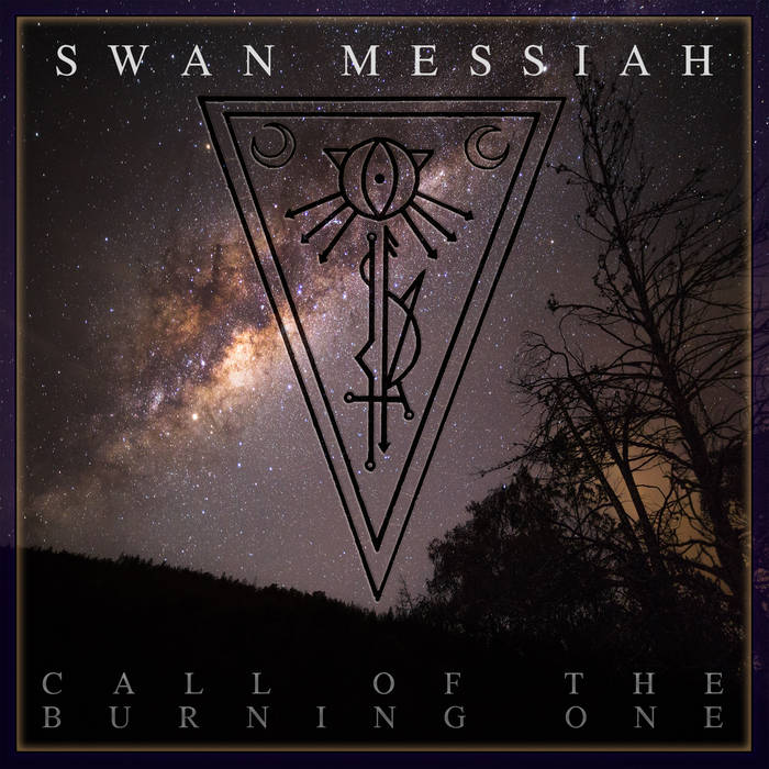 swan messiah – call of the burning one