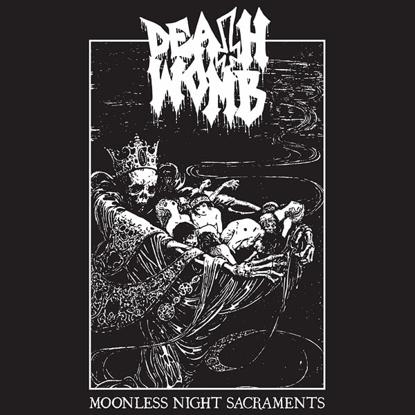 deathwomb – moonless night sacraments