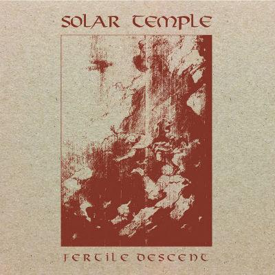 solar temple – fertile descent