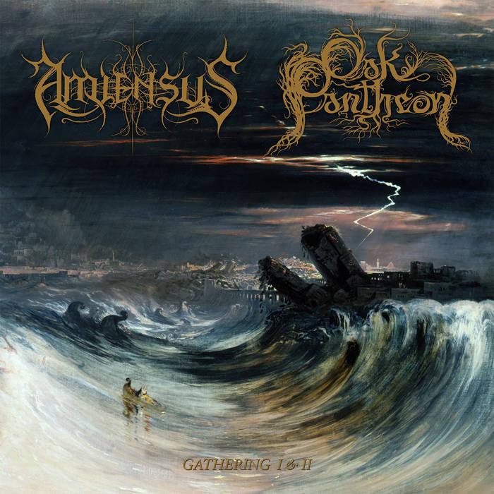 amiensus / oak pantheon – gathering i & ii [split]