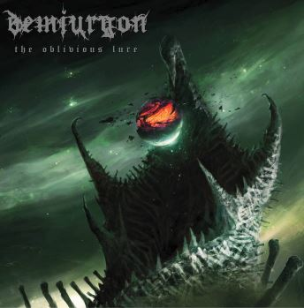 demiurgon – the oblivious lure
