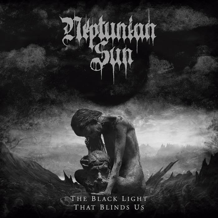 neptunian sun – the black light that blinds us