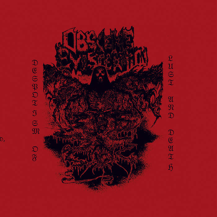 obscene evisceration – despotism of lust and death [ep]