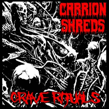 carrion shreds – grave rituals [ep]