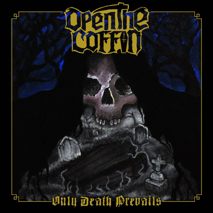 open the coffin – only death prevails [ep]