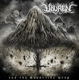 uburen – and the mountains weep