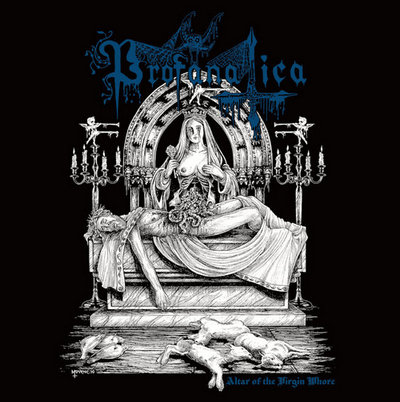 profanatica – altar of the virgin whore [ep]
