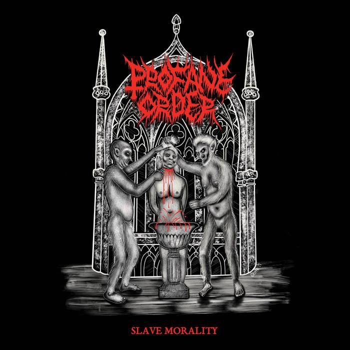 profane order – slave morality