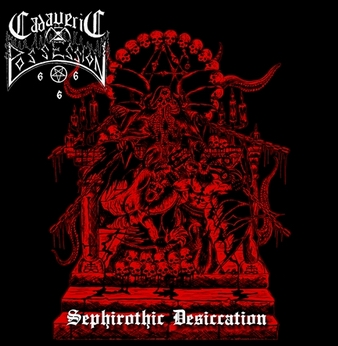 cadaveric possession – sephirothic desiccation [ep]
