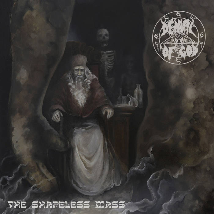 denial of god – the shapeless mass [ep]