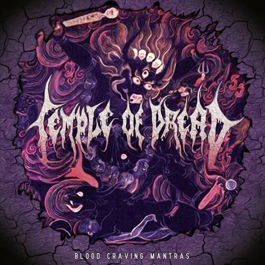 temple of dread – blood craving mantras