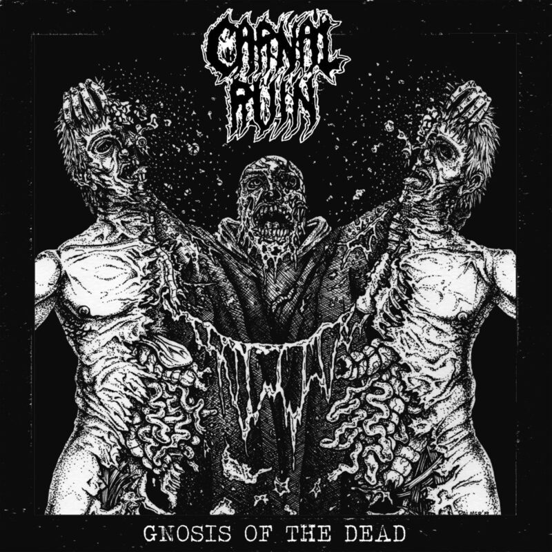 carnal ruin – gnosis of the dead [demo]