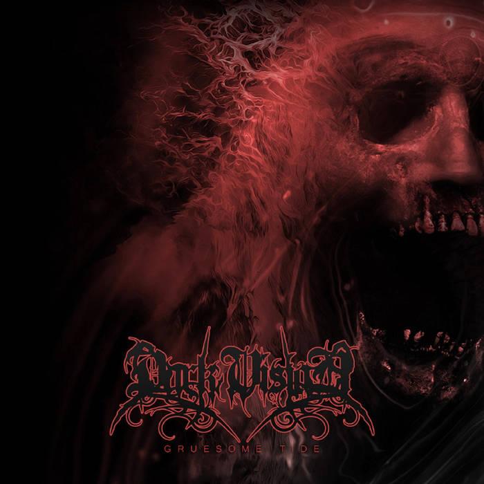 dark vision – gruesome tide [ep]