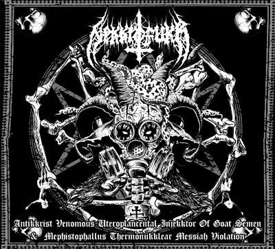 nekkrofukk – antikkrist venomous uteroplacental injekktor of goat semen & mephistophallus thermonukklear messiah violation